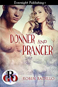 Donner and Prancer (Romance on the Go)
