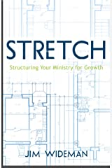 STRETCH- Structuring Your Ministry For Growth Kindle Edition