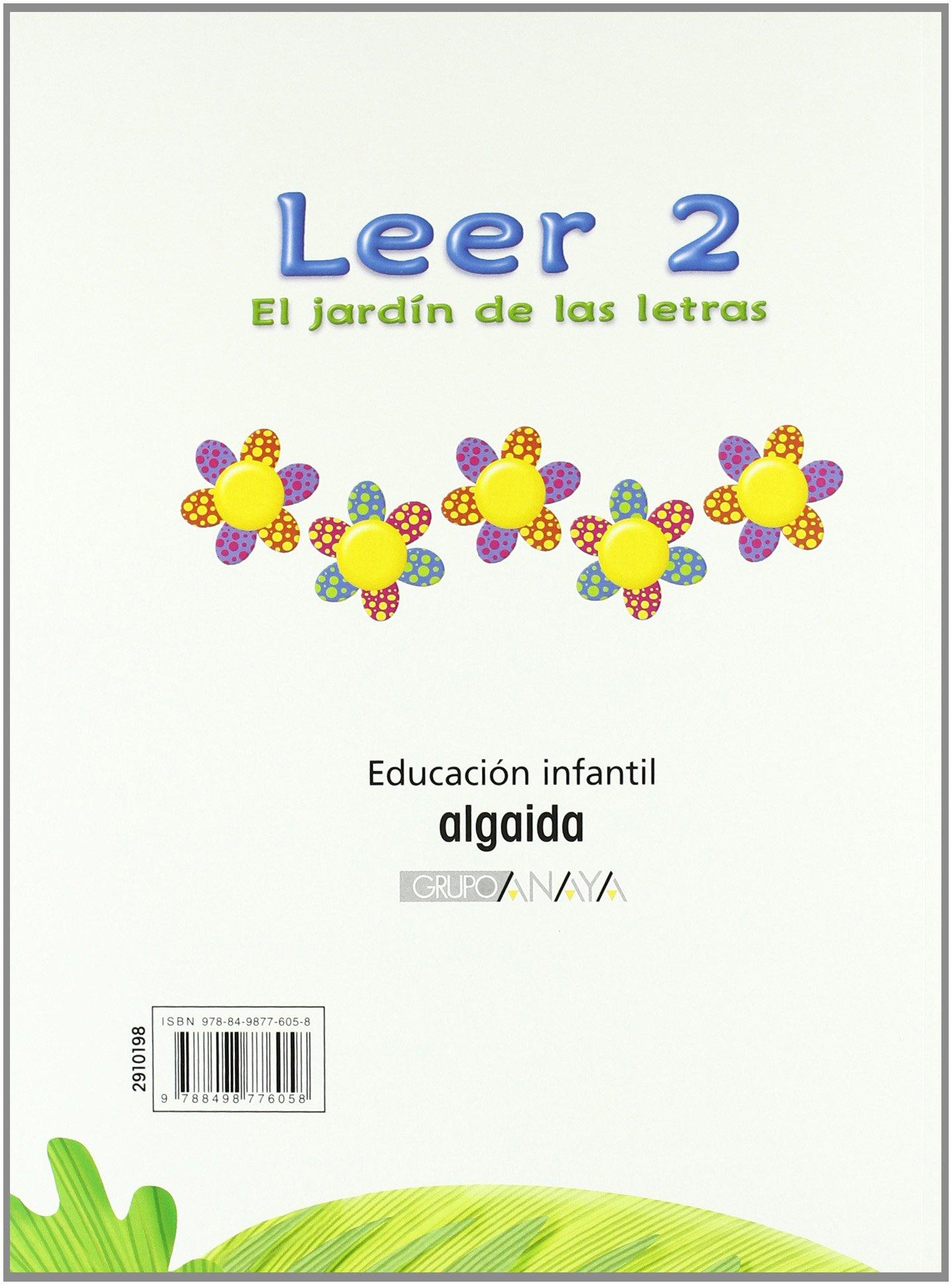 El jardín de las letras. Leer 2 Educación Infantil Educación Infantil Algaida. Lectoescritura - 9788498776058: Amazon.es: Campuzano Valiente, María Dolores: Libros
