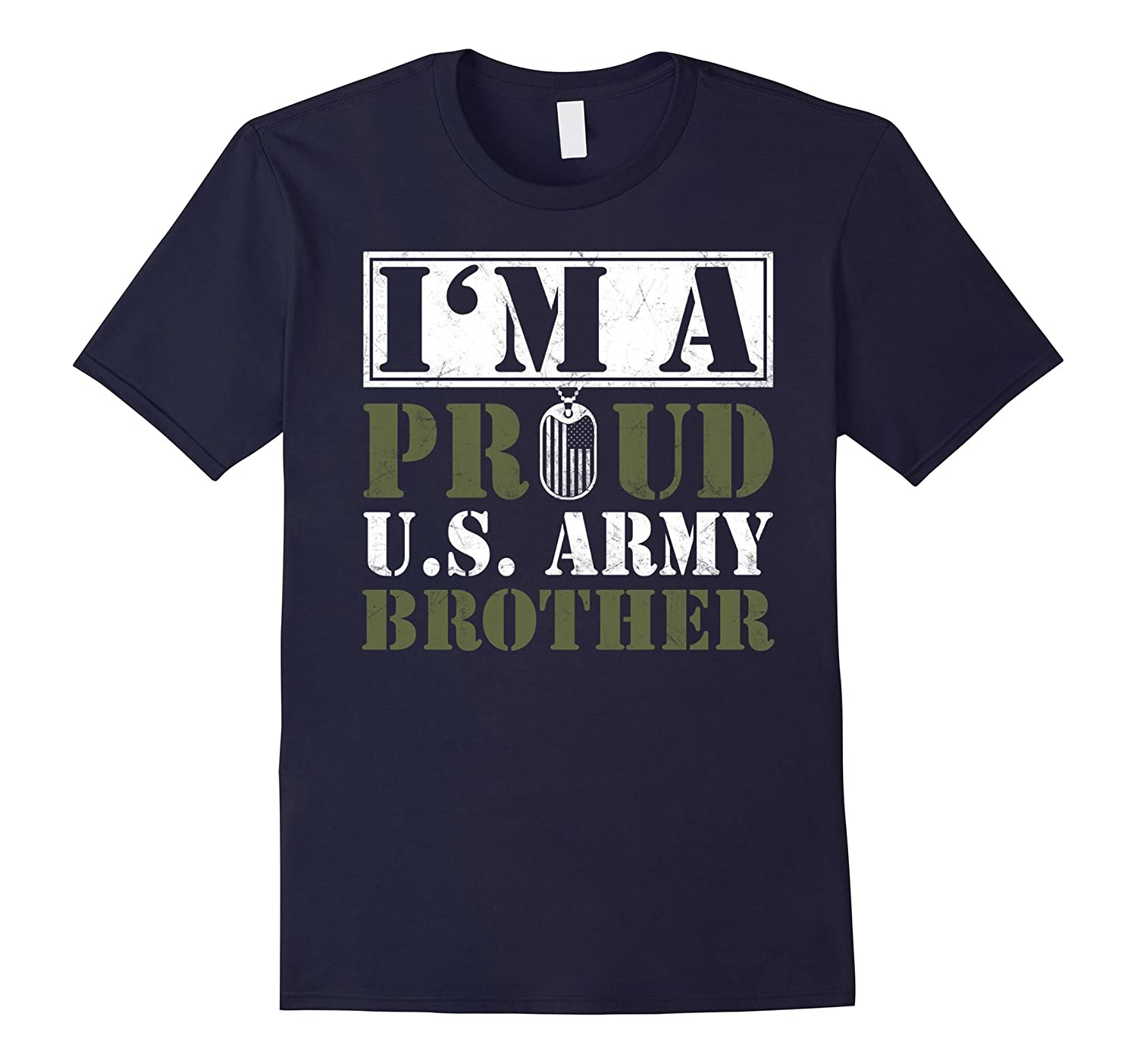 Army Brother Shirt - I'am A Proud U.S. Army Brother-Art