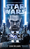 The Force Unleashed II (Star Wars- The Force Unleashed Book 2)