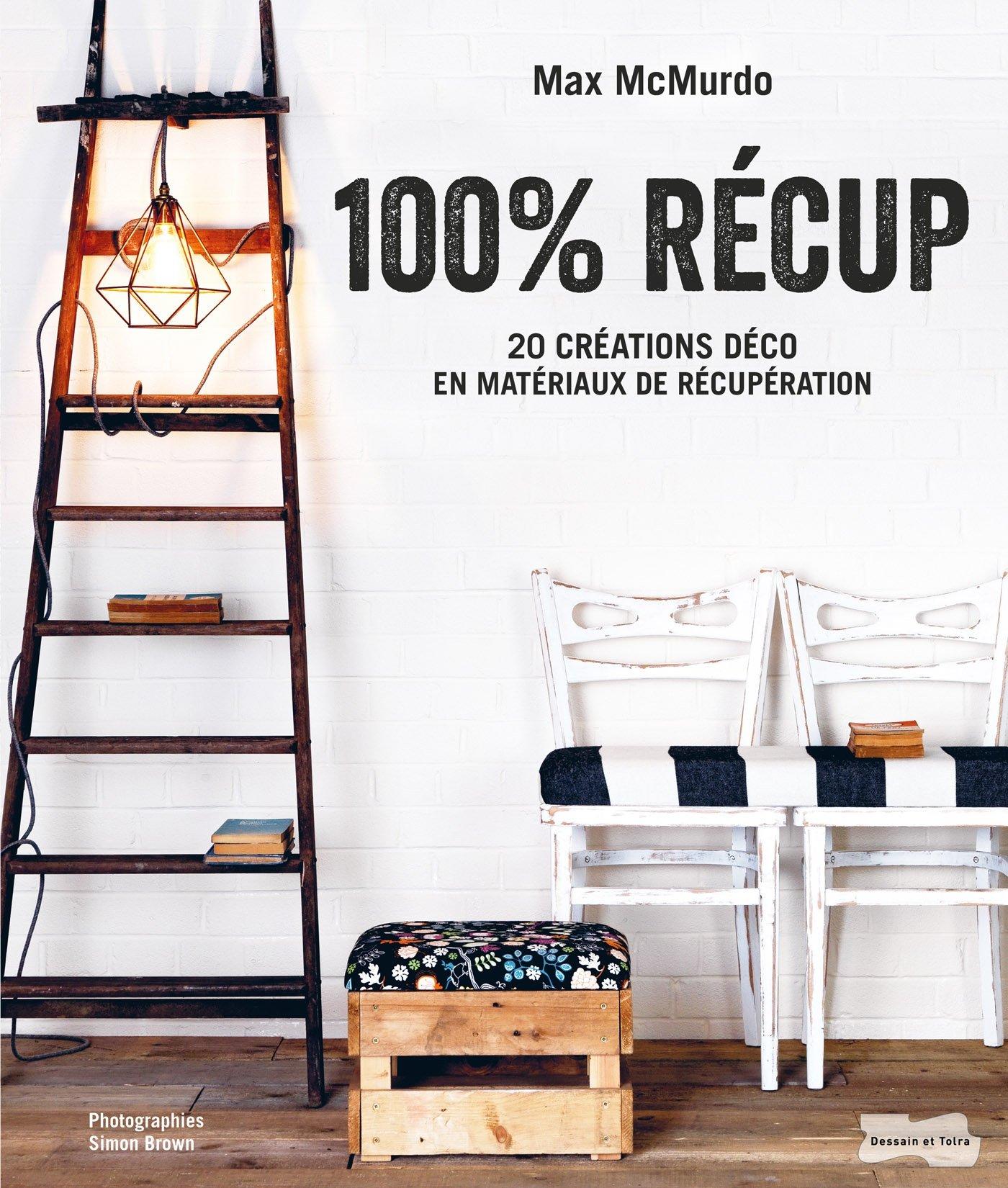 Amazon.fr - 100 % récup - McMurdo, Max - Livres