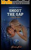 Shoot The Gap (A Big Play Novel Book 4)