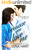 Because You Love Me: Jake & Sabrina (To Be Loved Book 1)