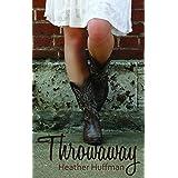 Throwaway (Throwaway's World Book 1)