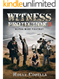 Witness Protection 3: Alpha Mike Foxtrot