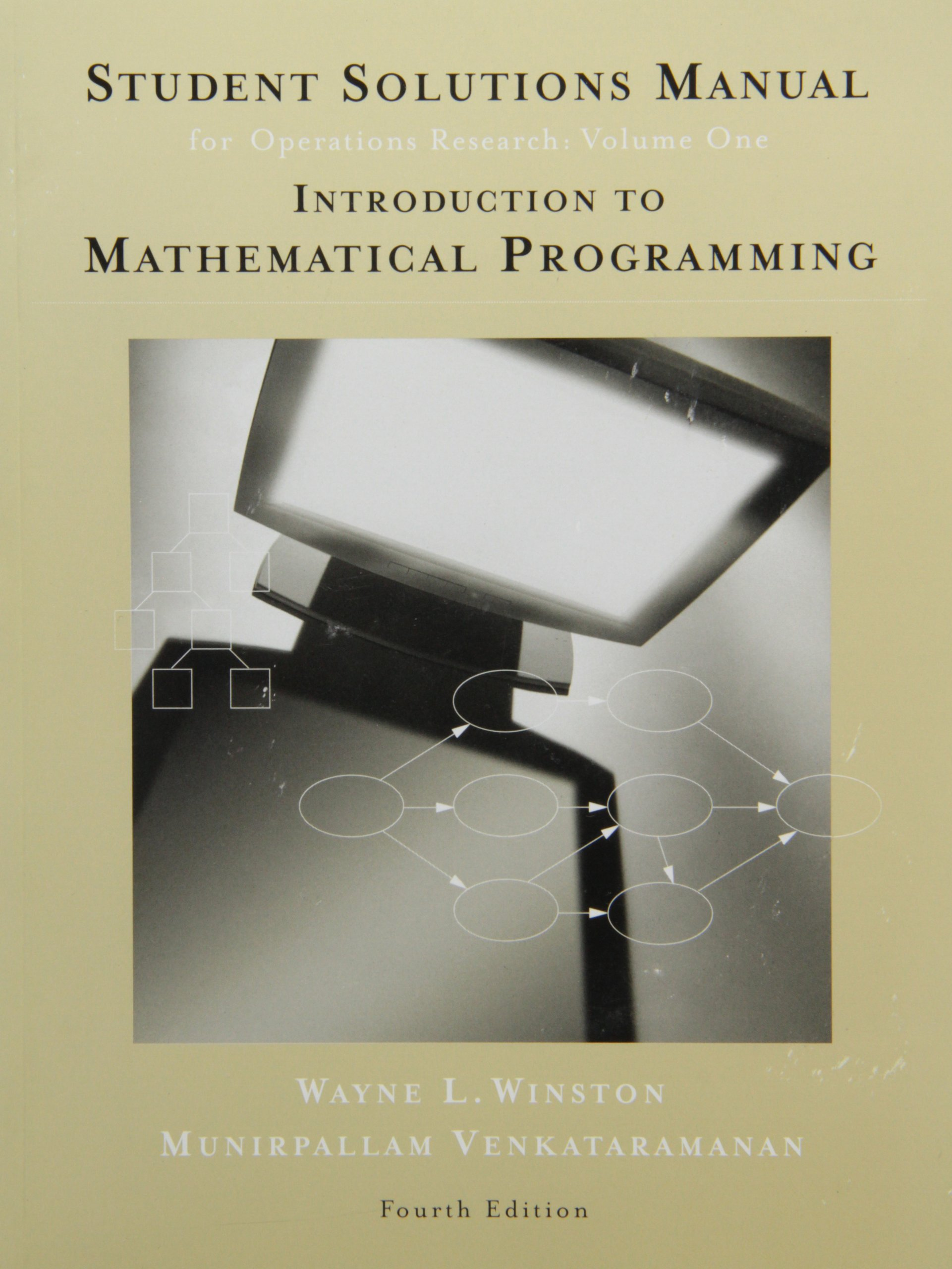 Student Solutions Manual for Winston's Introduction to Mathematical  Programming: Applications and Algorithms, 4th: Wayne Winston, ...