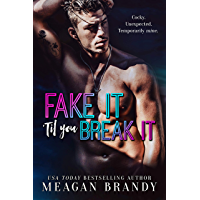 Fake It 'Til You Break It (English Edition)