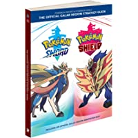 The Pokémon Sword & Pokémon Shield: Official Galar Region Strategy Guide