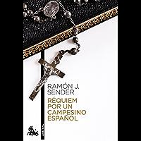 Réquiem por un campesino español (Narrativa nº 1) (Spanish Edition)