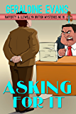 Asking For It (Rafferty & Llewellyn Book 16)