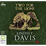 Two for the Lions: 10 (Marcus Didius Falco)