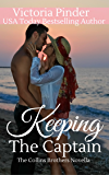 Keeping the Captain (The Collins Brothers Book 5)