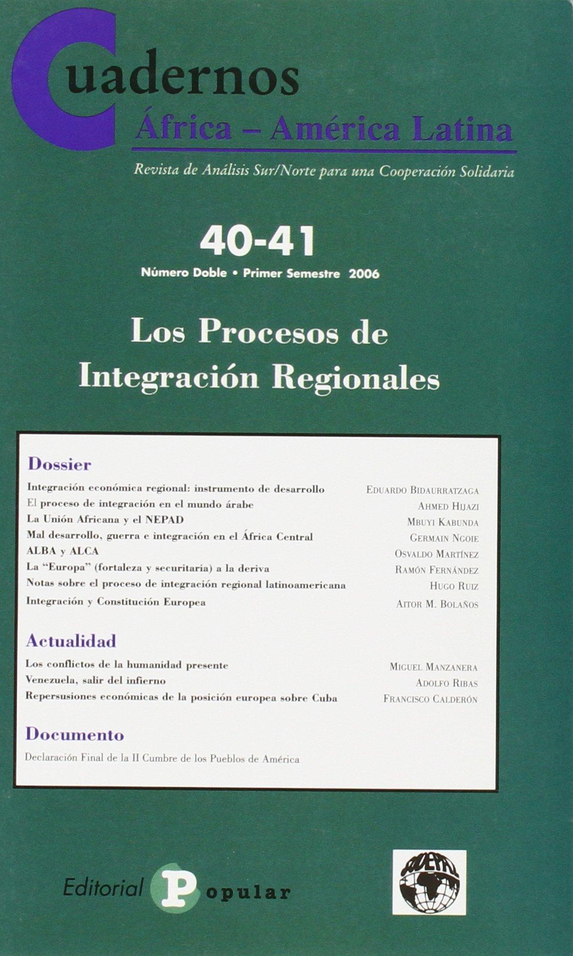 Read Online Numero 40-41/ Number 40-41: Los Procesos De Integracion Regionales/ the Process of Regional Integration (Cuadernos Africa-america Latina) (Spanish Edition) PDF