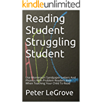 Reading Student Struggling Student: Use Montessori Sandpaper Letters And Phonics With Problem Readers And When Teaching Your Child To Read (English Edition)