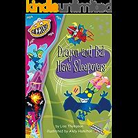 Dragon and Bat Have Sleepovers