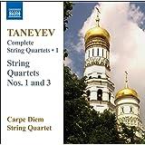 Taneyev, S.I.: Complete String Quartets, Vol. 1