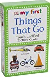 My First Touch & Feel Picture Cards: Things That Go (DK My First...(Flash Cards))