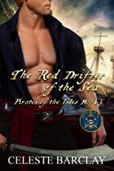 The Red Drifter of the Sea: A Steamy Opposites Attract Pirate Romance (Pirates of the Isles Book 3) Kindle Edition