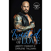 A Twisted Kind Of Love: Rebel Guardians MC (English Edition)