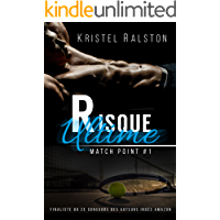 Risque ultime (Match Point t. 1) (French Edition)