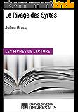 Le Rivage des Syrtes de Julien Gracq: Les Fiches de lecture d'Universalis