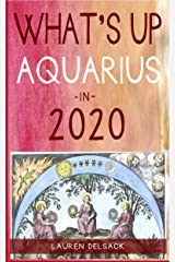 What's Up Aquarius in 2020 Kindle Edition
