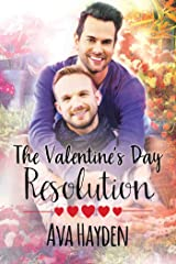 The Valentine's Day Resolution Kindle Edition