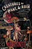 Creatures of Want and Ruin (2) (The Diabolist's Library)
