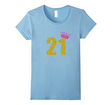 Womens 21st Birthday Shirts For Women 21 Girl Princess Small Baby Blue