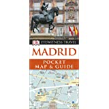 Madrid Pocket Map and Guide (DK Eyewitness Travel Guide)