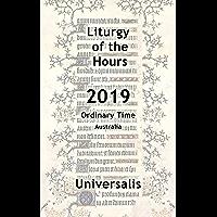 Liturgy of the Hours 2019 (Australia, Ordinary Time) (Divine Office Australia Book 8)
