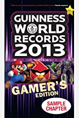 Guinness World Records 2013 Gamer's Edition – Sample Chapter Kindle Edition
