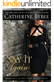 Say It Again (First Wives Book 5)