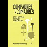 Compadres e comadres: sete histórias de Exus e Pombogiras