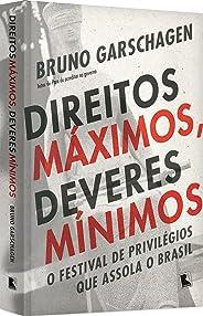 Direitos máximos, deveres mínimos: O festival de privilégios que assola o Brasil