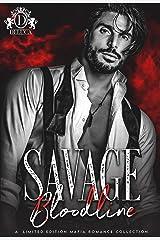 Savage Bloodline: A BWWM Mafia Collection Kindle Edition