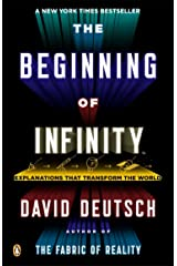 The Beginning of Infinity: Explanations That Transform the World Paperback