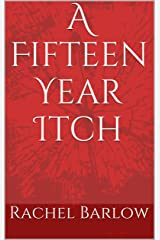 A Fifteen Year Itch Kindle Edition