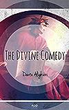 The Divine Comedy (La Divina Commedia): Bilingual Edition