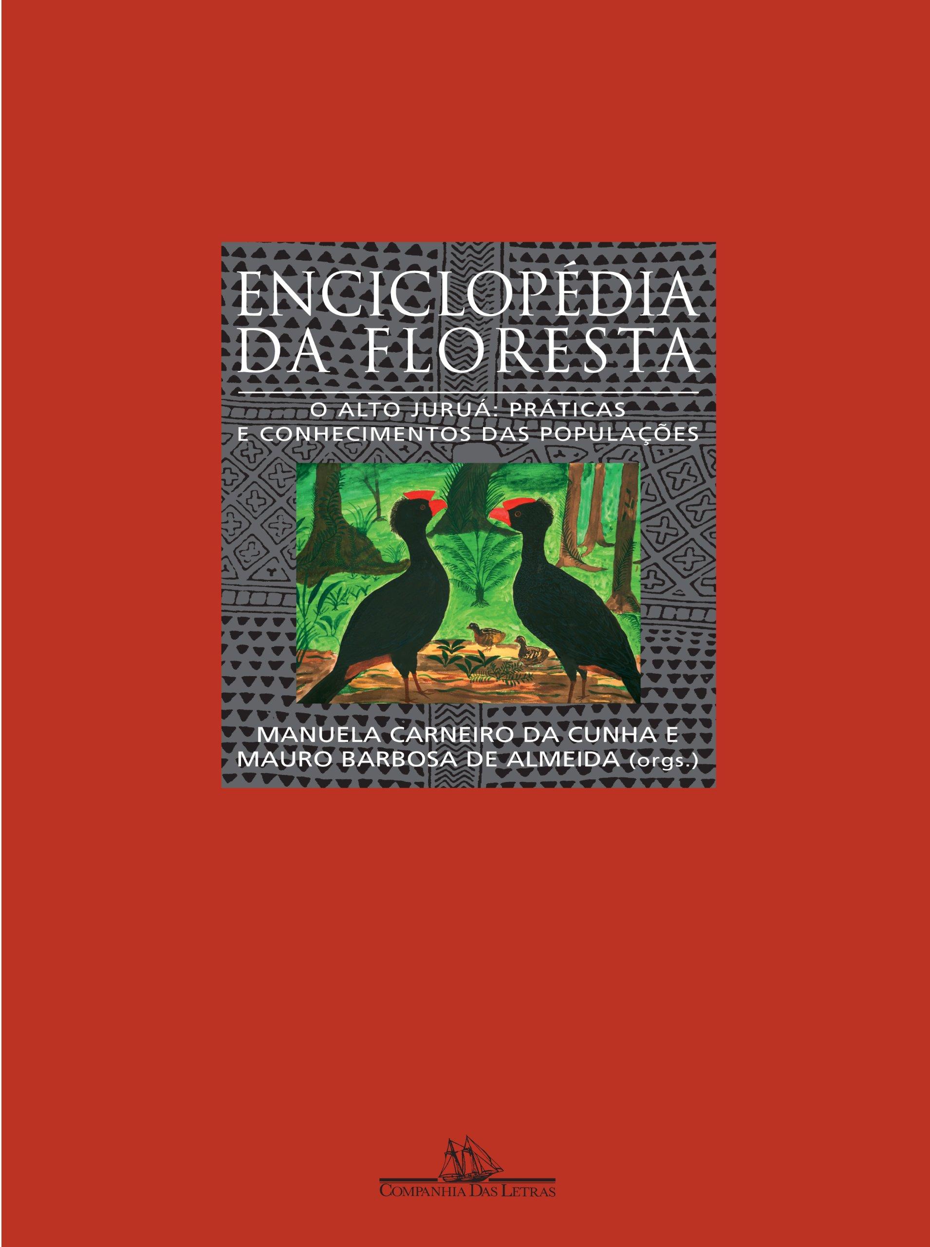 Enciclopédia da Floresta (Em Portuguese do Brasil): Manuela C. Cunha: 9788535902389: Amazon.com: Books