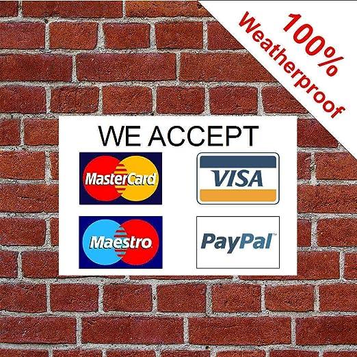 We Accept 5566WBK MasterCard Visa Maestro PayPal - Cartel de ...
