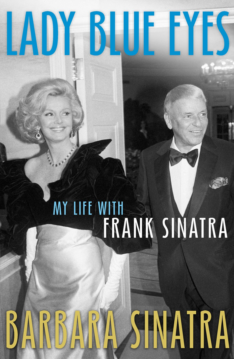 Lady Blue Eyes: My Life with Frank Sinatra pdf