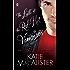 The Last of the Red-Hot Vampires (Dark Ones series)