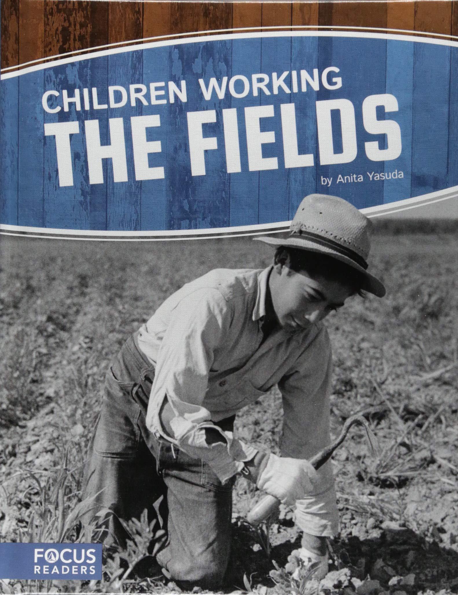 Children Working the Fields (Children in History)