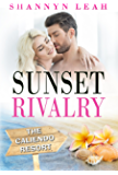 Sunset Rivalry (The Caliendo Resort: : A Small-Town Beach Romance Book 2)