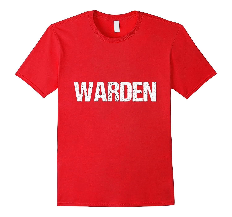 T-Shirt Funny Fun Warden Job Employee Jail Prison-TH