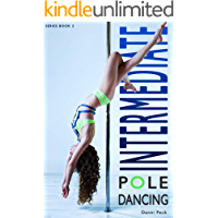 Intermediate Pole Dancing: For Fitness and Fun book cover
