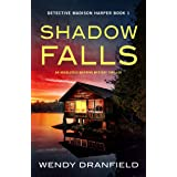 Shadow Falls: An absolutely gripping mystery thriller (Detective Madison Harper Book 1)