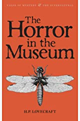 The Horror in the Museum: Collected Short Stories Volume Two (Tales of Mystery & The Supernatural Book 2) (English Edition) Edición Kindle